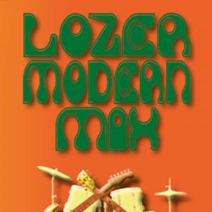 Lozer Modern Mix